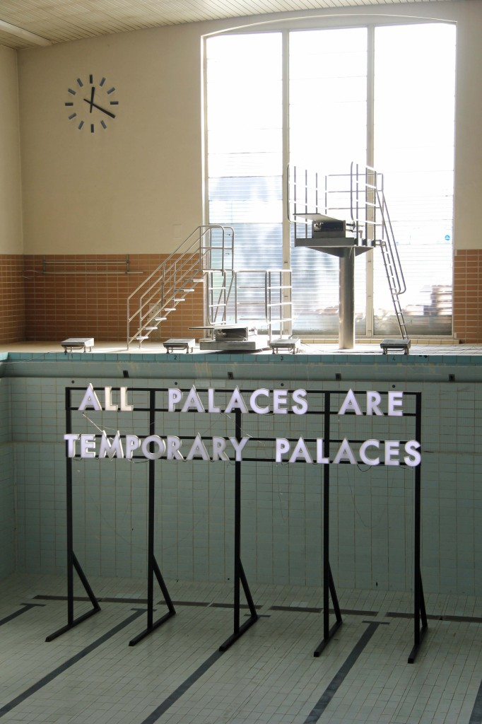 All Palaces Are Temporary Palaces - Robert Montgomery light installation at the Echoes of Voices in the High Towers show at Stattbad Wedding in Berlin