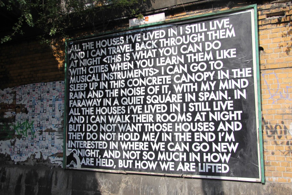 All The Houses I've Lived In - Robert Montgomery Billboard on Yorckstrasse as part of Echoes of Voices in the High Towers in Berlin