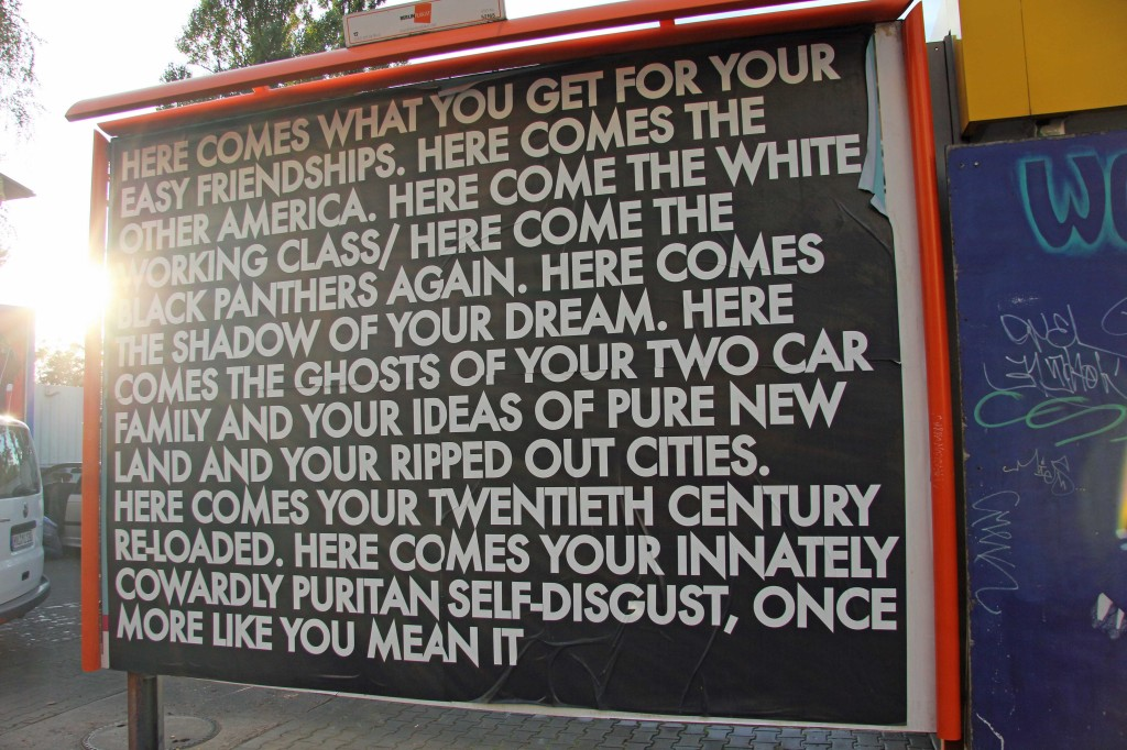 Here Comes What You Get For Your Easy Friendships - Robert Montgomery Billboard on Kreuzbergstrasse as part of Echoes of Voices in the High Towers in Berlin