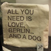 All You Need Is Love, Berlin And A Dog