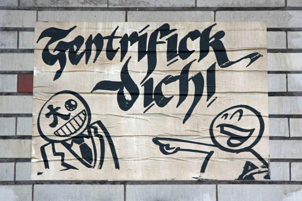 Gentrifick Dich - Street Art by Mein Lieber Prost in Berlin