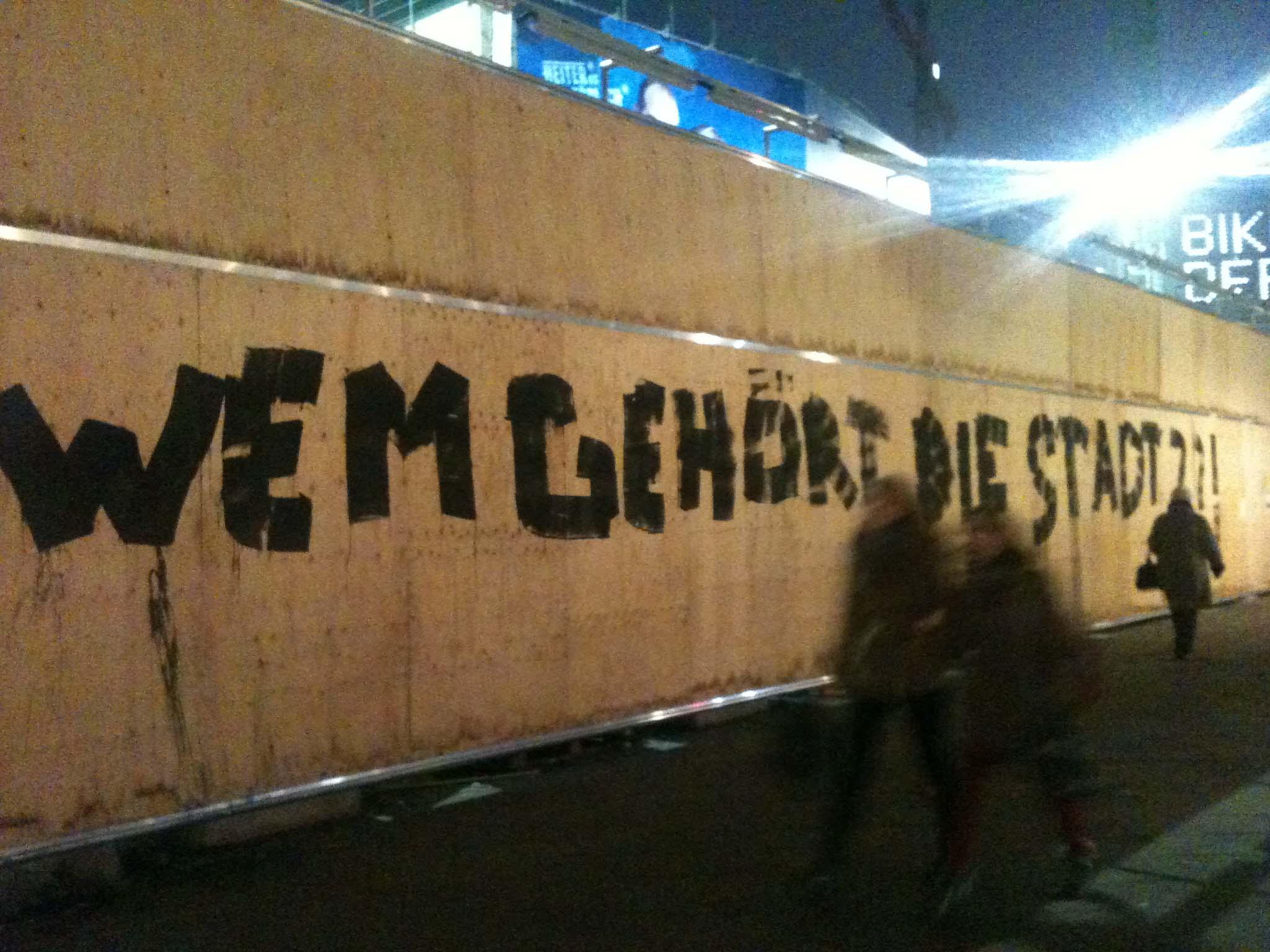 Wem Gehört Die Stadt - Graffiti by Unknown Artist in Berlin