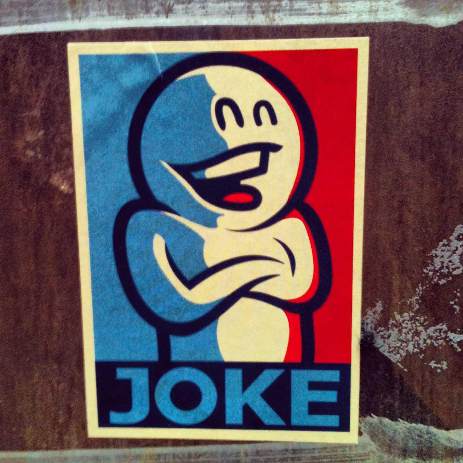 Prost - Joke Sticker - a twist on the Shepard Fairey Obama Hope poster by Mein Lieber Prost in Berlin