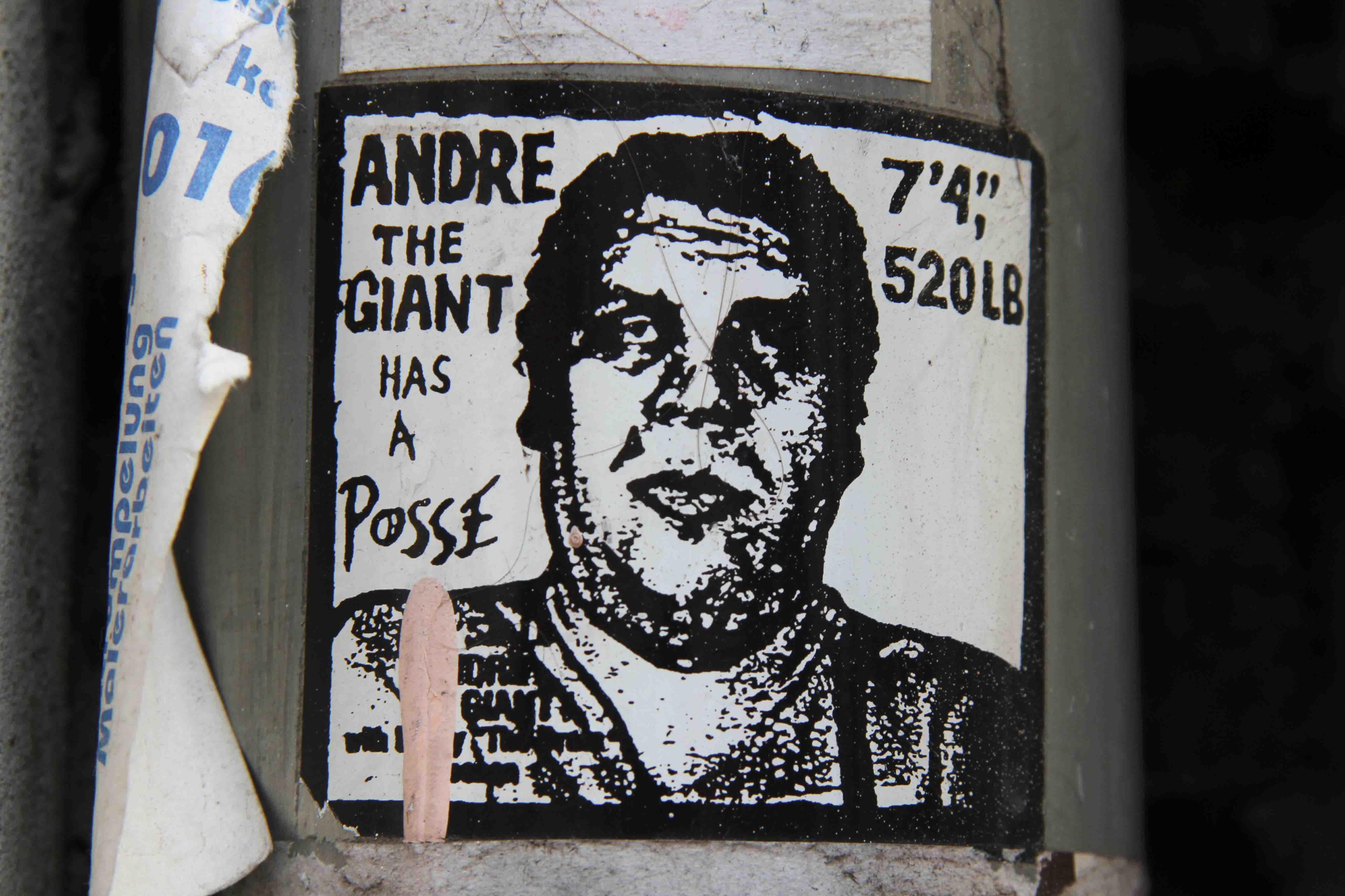 André The Giant Has A Posse Sticker - Street Art by Shepard Fairey in Berlin