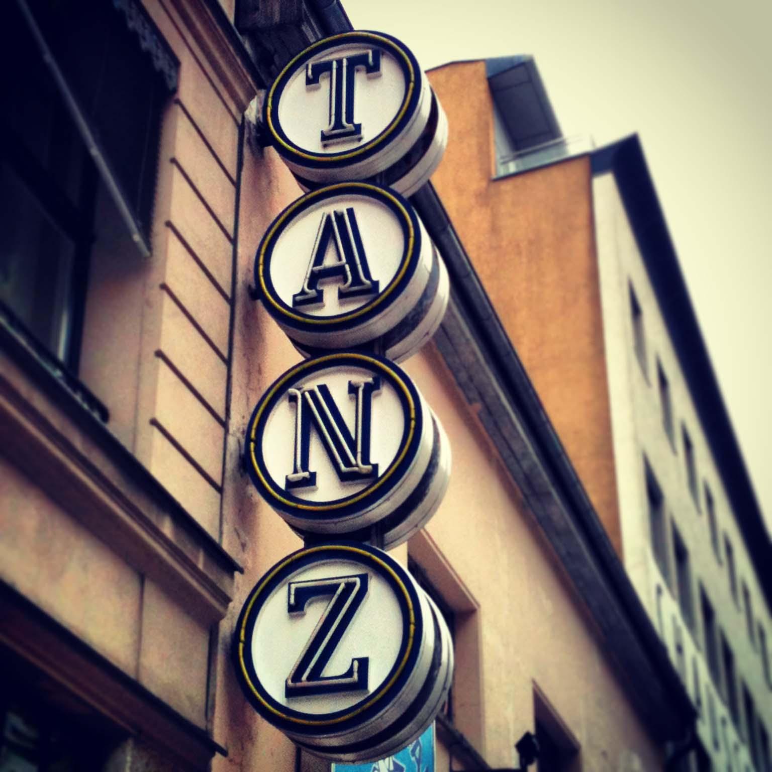 Tanz (Dance) - Sign at Hafen Bar Berlin