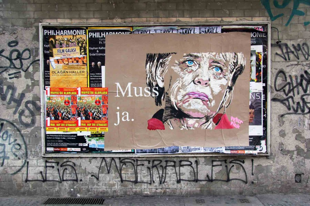 Angela Merkel - Muss Ja - Street Art by Peter Pink in Berlin