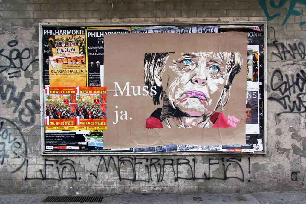 Angela Merkel - Muss Ja - Street Art by Peter Pink in Berlin