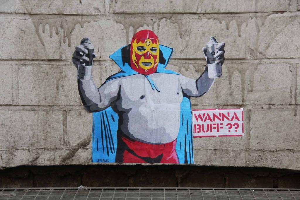 Wanna Buff? (Mexican Wrestler) - Street Art by .FRA in Berlin