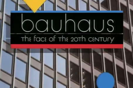 Titles from the documentary Bauhaus: The Face of the 20th Century