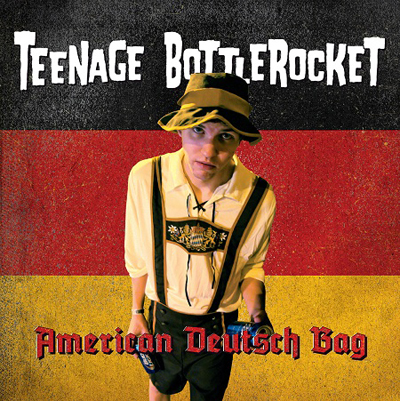 Teenage Bottlerocket - American Deutsch Bag EP Artwork