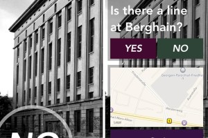 A New Berlin App – Is There A Line At Berghain?