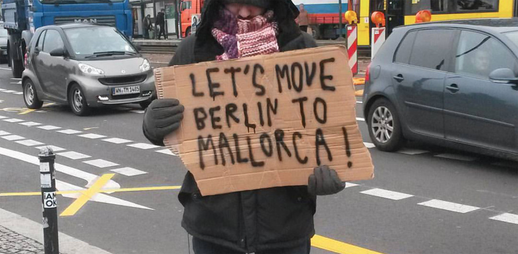 Let's move Berlin to Mallorca Placard - Photo from the Confused Movement project Let's move Berlin campaign by Berlin-based street artist RallitoX