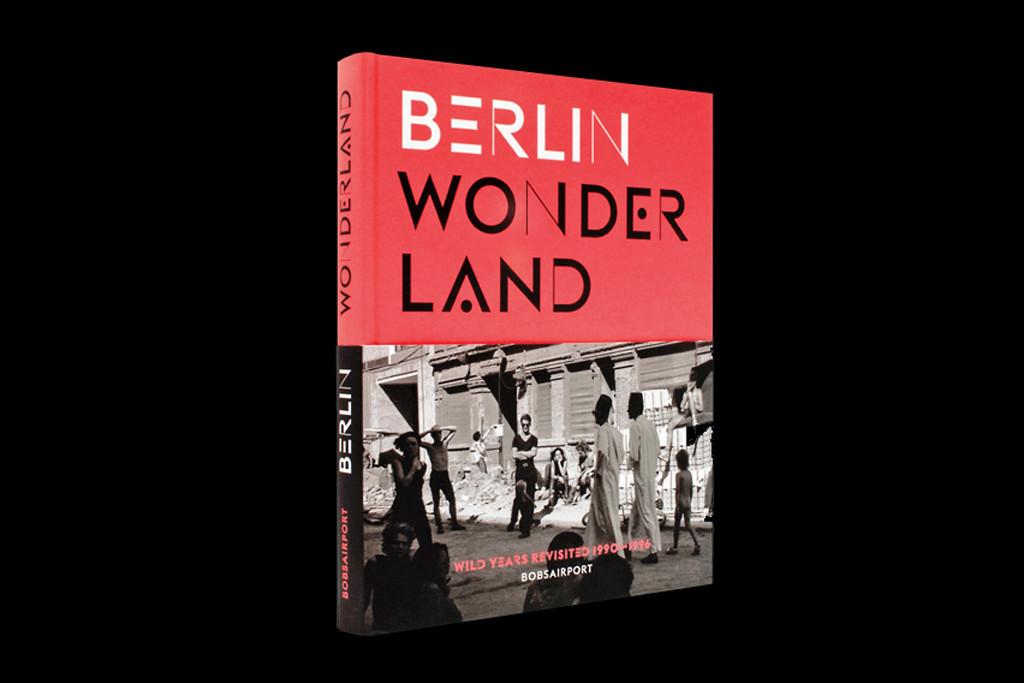 Berlin Wonderland Book published by Gestalten