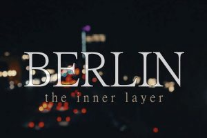 Berlin – the inner layer von Alex Soloviev