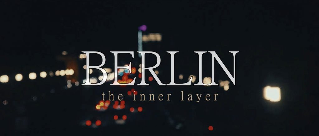 Screenshot of Title frame of Berlin - the inner layer by Alex Soloviev on Vimeo